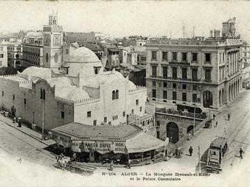 104. Alger. La mosquée el-Djedid et le Palais Consulaire.