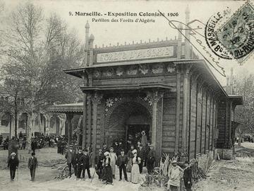 Marseille. Exposition coloniale 1906. Pavillon des Fôrets d'Algerie.